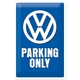 Peltikyltti 20x30 VW Parking Only