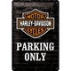 Peltikyltti 20x30 Harley-Davidson Parking Only