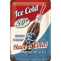 Peltikyltti 20x30 Have a Cola!